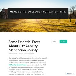 Some Essential Facts About Gift Annuity Mendocino County