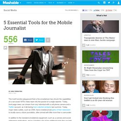 5 Essential Tools for the Mobile Journalist