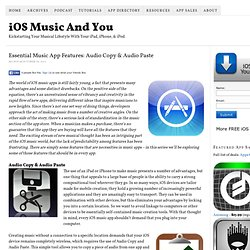 Essential Music App Features: Audio Copy & Audio Paste — iOS Music And You