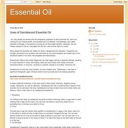 Essential Oil: Uses of Sandalwood Essential Oil