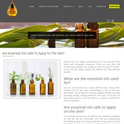 Are Essential Oils Safe To Apply To The Skin? - Susana Essential Oils