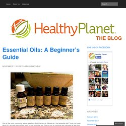 Essential Oils: A Beginner's Guide «