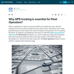 Why GPS tracking is essential for Fleet Operators?