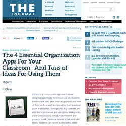 The 4 Essential Organization Apps For Your Classroom—And Tons of Ideas For Using Them