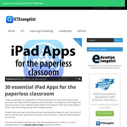 30 essential iPad Apps for the paperless classroom (infographic)
