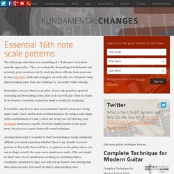 Essential 16th Note Scale Patterns - Fundamental Changes
