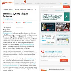 Essential jQuery Plugin Patterns - Smashing Coding