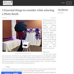 3 Essential things to consider while selecting a Photo Booth - corporate event photography - Albertex Photography