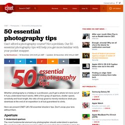 50 essential photography tips