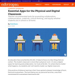Essential Apps for the Physical and Digital K-12 Classroom