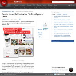 Seven essential tricks for Pinterest power users - Internet & Networking - Aurora