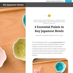 4 Essential Points to buy Japanese Bowls