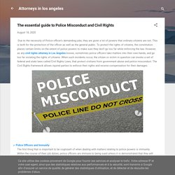 The essential guide to Police Misconduct and Civil Rights