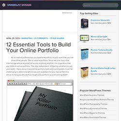 12 Essential Tools to Build Your Online Portfolio