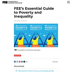 FEE's Essential Guide to Poverty and Inequality