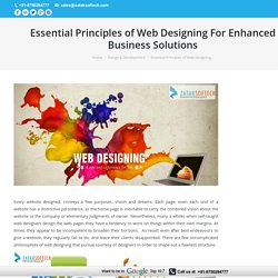 Essential Principles of Web Designing For Enhanced Business Solutions