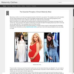 Maternity Clothes: The Essential Principles of Smart Maternity Wear