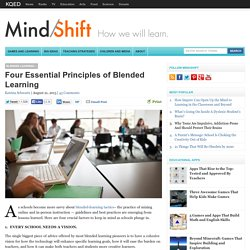 Four Essential Principles of Blended Learning