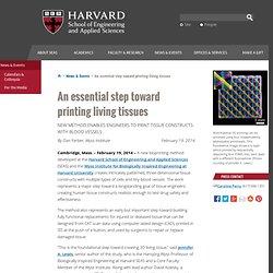 An essential step toward printing living tissues