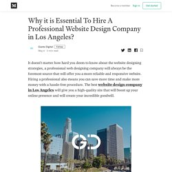 Why it is Essential To Hire A Professional Website Design Company in Los Angeles?