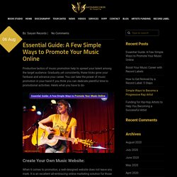 Essential Guide: A Few Simple Ways to Promote Your Music Online