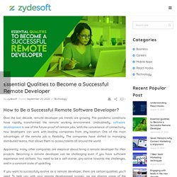 Essential Qualities to Become a Successful Remote Developer - Zydesoft Solutions