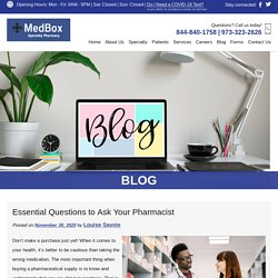 Essential Questions to Ask Your Pharmacist