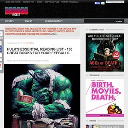 HULK'S ESSENTIAL READING LIST - 136 GREAT BOOKS FOR YOUR EYEBALLS