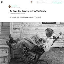 An Essential Reading List by TheFamily — Welcome to TheFamily