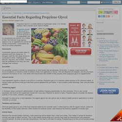 Essential Facts Regarding Propylene Glycol by Erica Wyldur