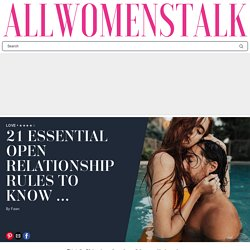 8 Essential Open Relationship Rules to Know …