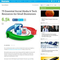 73 Essential Social Media & Tech Resources for Small Businesses