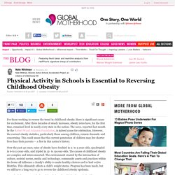 Physical Activity in Schools is Essential to Reversing Childhood Obesity