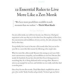 » 12 Essential Rules to Live More Like a Zen Monk