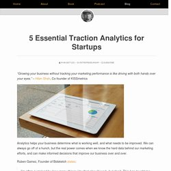 5 Essential Traction Analytics for Startups