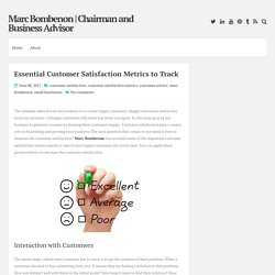 Essential Customer Satisfaction Metrics to Track ~ Marc Bombenon