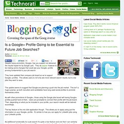 Is a Google+ Profile Going to be Essential to Future Job Searches? - Technorati Social Media