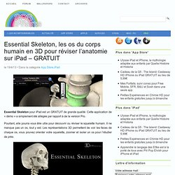Essential Skeleton, les os du corps humain en 3D pour réviser l'anatomie sur iPad - GRATUIT