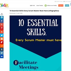 10 Essential Skills Every Scrum Master Must Have (infographics)