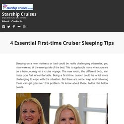 4 Essential First-time Cruiser Sleeping Tips – Starship Cruises