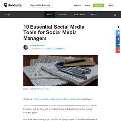 10 Essential Social Media Tools for Social Media Managers