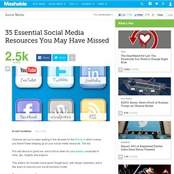 35 Essential Social Media Resources You May Have Missed