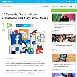 15 Essential Social Media Resources You May Have Missed