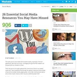 26 Essential Social Media Resources You May Have Missed