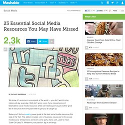 23 Essential Social Media Resources You May Have Missed