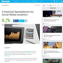 5 Essential Spreadsheets for Social Media Analytics
