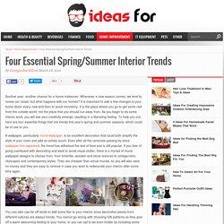 Four Essential Spring/Summer Interior Trends - Ideas For Blog