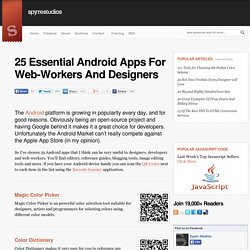 25 Essential Android Apps For Web-Workers And Designers