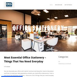 Most Essential Office Stationery – Things That You Need Everyday - Deg Office