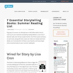 7 Essential Storytelling Books: Summer Reading List